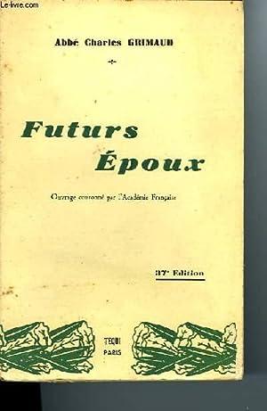 FUTURS EPOUX: Abbé GRIMAUD Charles
