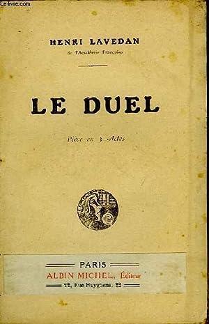 LE DUEL: LAVEDAN Henri de l'académie Française.