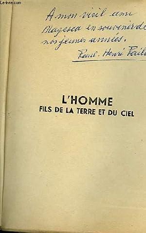 L'HOMME FILS DE LA TERRE ET DU CIEL: PAILLOU Paul-Henri