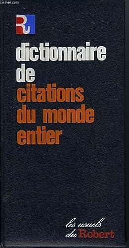 DICTIONNAIRE DE CITATIONS DU MONDE ENTIER: COLLECTIF