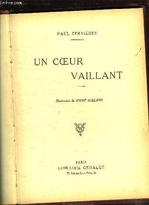 UN COEUR VAILLANT.: CERVIERES PAUL.