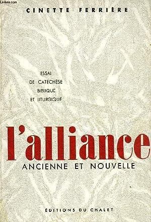 L'ALLIANCE ANCIENNE ET NOUVELLE: FERRIERE CINETTE