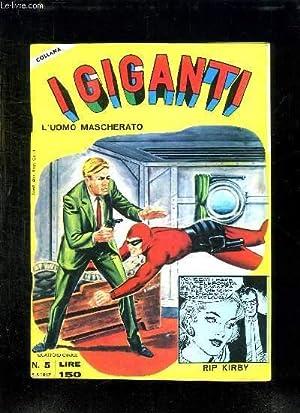 I GIGANTI N° 5. L UOMO MASCHERATO. TEXTE EN ITALIEN.: COLLECTIF.