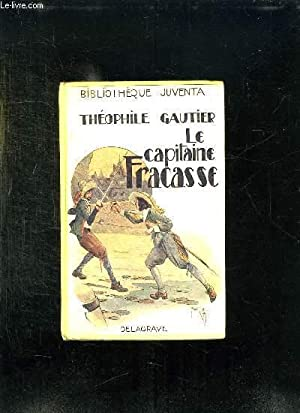 LE CAPITAINE FRACASSE TOME 2.: GAUTIER THEOPHILE.