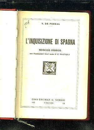 L INQUISIZIONE DI SPAGNA. TEXTE EN ITALIEN.: FEREL V DE.