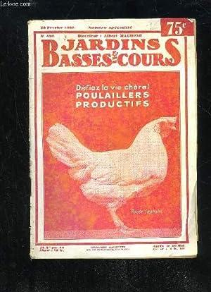 JARDINS ET BASSES-COURS N° 496 - DÉFIEZ LA VIE CHÈRE. = Poulailler productif. = ...