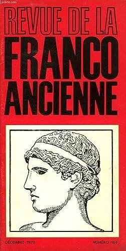REVUE DE LA FRANCO-ANCIENNE, N° 169, DEC. 1970: COLLECTIF