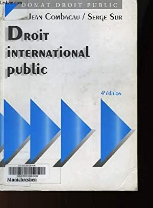 DROIT INTERNATIONAL PUBLIC: COMBACAU JEAN & SUR SERGE