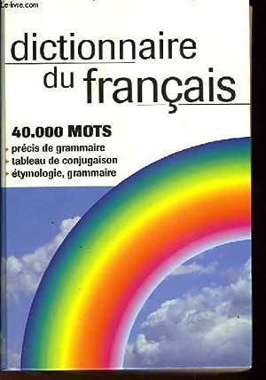 DICTIONNAIRE DU FRANCAIS: COLLECTIF