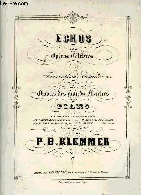 ECHOS DES OPERAS CELEBRES: KLEMMER P.B.