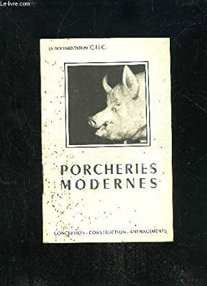PORCHERIES MODERNES - CONCEPTION CONSTRUCTION AMENAGEMENTS: COLLECTIF