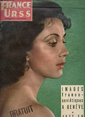 FRANCE URSS / SEPTEMBRE 1955 - N°120 / IMAGES FRANCO-SOVIETIQUES A GENEVE / JAZZ...