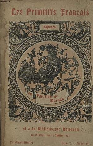 EXPOSITION DES PRIMITIFS FRANCAIS AU PALAIS DU LOUVRE ET A LA BIBLIOTHEQUE NATIONALE: COLLECTIF