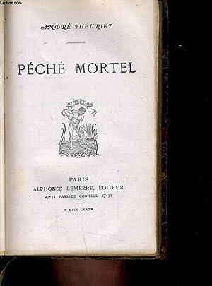PECHE MORTEL: ANDRE THEURIET