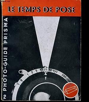 PHOTO GUIDE PRISMA N° 2 - LE TEMPS DE POSE ET VOTRE APPAREIL: G. I. JACOBSON