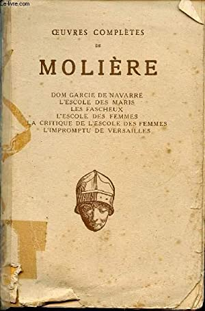 OEUVRES COMPLETES DE MOLIERE / THEATRE DE: COLLECTIF / BRAYRENE
