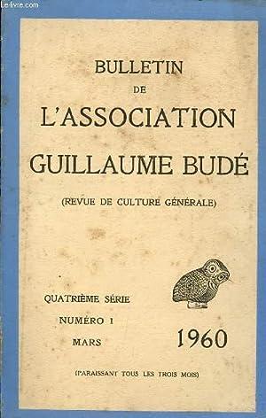 BULLETIN DE L'ASSOCIATION DE GUILLAUME BUDE - REVUE DE CULTURE GENERALE / 4è SERIE...