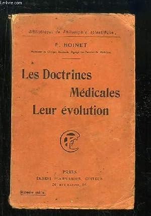 Les Doctrines Médicales. Leur évolution.: BOINET E.