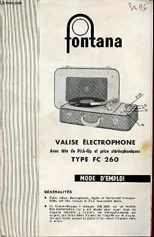 MODE D'EMPLOI DE AL VALISE ELECTROPHONE FONTANA - AVEC TETE DE PICK-UP ET PRISE ...