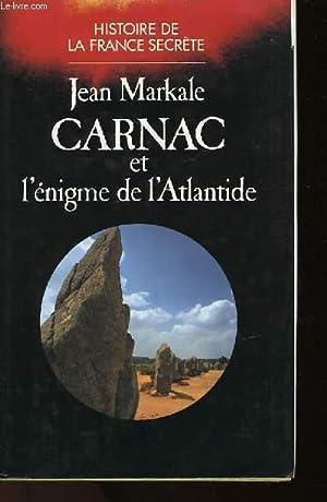 CARNAC ET L'ENIGME DE L'ATLANTIDE - HISTOIRE: MARKALE JEAN