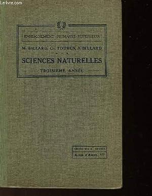 SCIENCES NATURELLES (ZOOLOGIE + ELEMENTS D'HYGIENE) - TROISIEME ANNEE - 1 SEUL OUVRAGE: BILLARD...