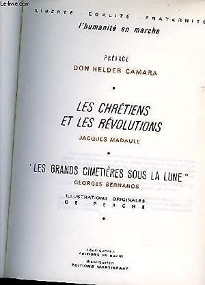 """LES CHRETIENS ET LES REVOLUTIONS/""""LES GRANDS CIMETIERES: MADAULE Jacques/BERNANOS Georges"""