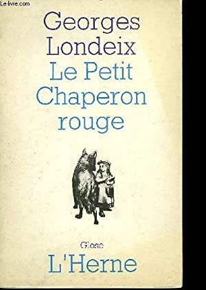 LE PETIT CHAPERON ROUGE: LONDEIX Georges