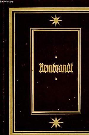REMBRANDT: Rembrandt Harmensz van Rijn