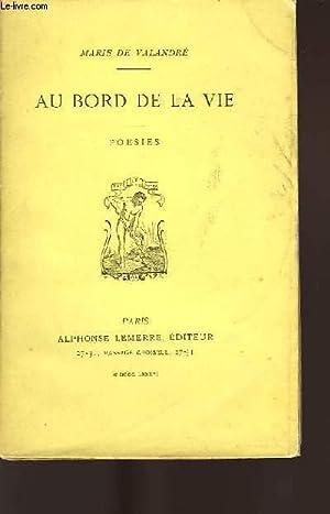 AU BORD DE LA VIE: De VALANDRÉ Marie