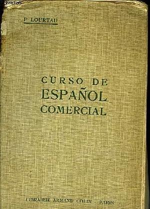 CURSO DE ESPAÑOL COMERCIAL: LOURTAU P.