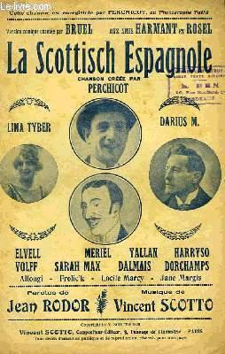 LA SCOTTISCH ESPAGNOLE: SCOTTO Vincent /