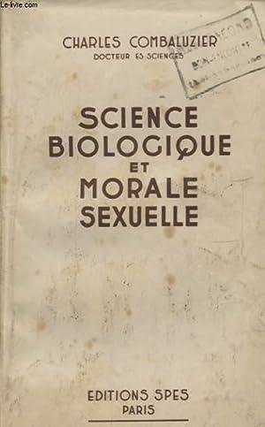 SCIENCES BIOLOGIQUE ET MORALE SEXUELLE: CHARLES COMBALUZIER