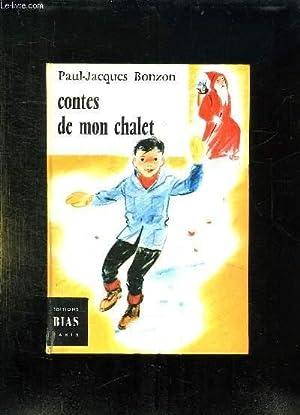 CONTES DE MON CHALET.: BONZON PAUL JACQUES.