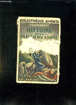 HISTOIRE DE MA TREIZIEME ANNEE ET AUTRES RECITS.: AKSAKOFF ST.