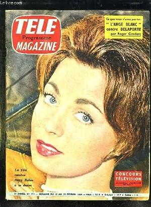 TELE MAGAZINE N° 173 DU 15 AU 21 FEVRIER 1959. SOMMAIRE: DANY ROBIN A LA DANSE, LA VEUVE ROUGE ...