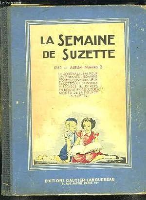 LA SEMAINE DE SUZETTE. DU N° 17 AU N° 34.: COLLECTIF.