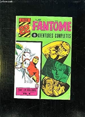 ALBUM N° 22 LE FANTOME. DU N° 310 AU N° 316.: COLLECTIF.
