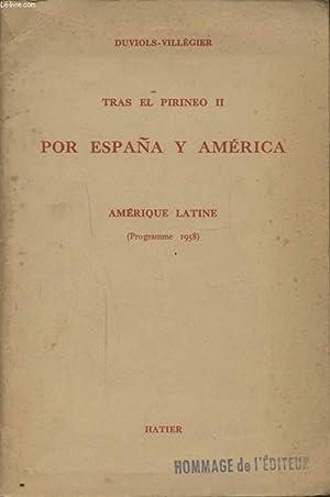TRAS EL PIRINEO II POR ESPANA Y AMERICA AMERIQUE LATINE: DUVIOLS VILLEGIER