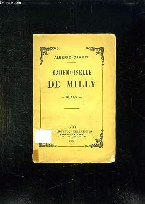 MADEMOISELLE DE MILLY.: CAHUET ALBERIC.