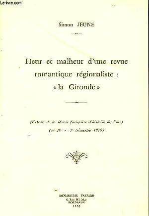 """HEUR MALHEUR D'UNE REVUE ROMANTIQUE REGIONALISTE : """"LA GIRONDE"""" / EXTRAIT DE LA..."""