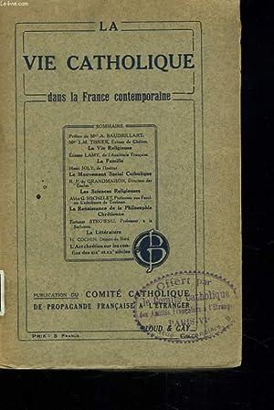 LA VIE CATHOLIQUE DANS LA FRANCE CONTEMPORAINE.: COLLECTIF