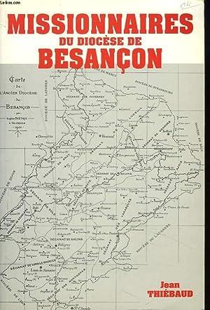 MISSIONNAIRES DU DIOCESE DE BESANCON.: JEAN THIEBAUD
