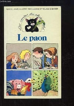 Les contes du chat perché. Le Paon.: AYME Marcel