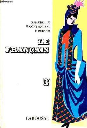 LE FRANCAIS EN TROISIEME / SPECIMEN.: BAUDOUIN / CORTEGGIANI / DURAND P.