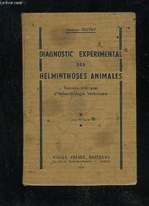 DIAGNOSTIC EXPERIMENTAL DES HELMINTHOSES ANIMALES - TRAVAUX: EUZEBY JACQUES