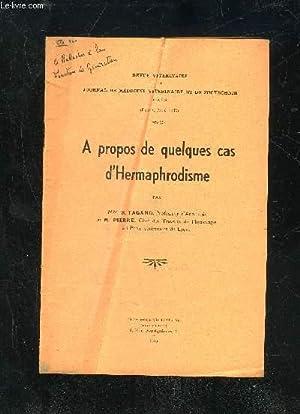REVUE VETERINAIRE ET JOURNAL DE MEDECINE VETERINAIRE ET DE ZOOTECHNIE 1935 - A PROPOS DE QUELQUES ...