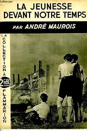 LA JEUNESSE DEVANT NOTRE TEMPS: MAUROIS ANDRE