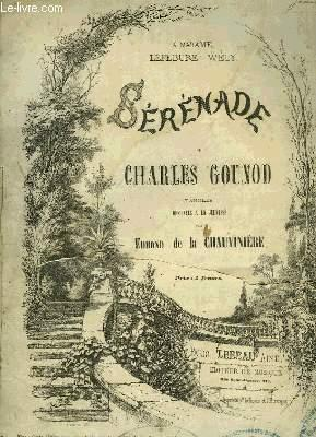 SERENADE: GOUNOD Charles / DE LA CHAUVINIERE Edmond