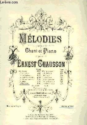 MELODIES POUR CHANT ET PIANO: CHAUSSON Ernest