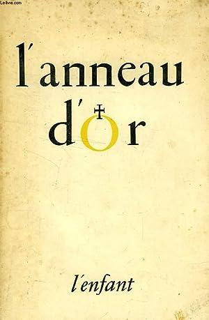 L'ANNEAU D'OR, N° 39-40, MAI-AOUT 1951, L'ENFANT: COLLECTIF